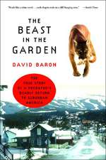The Beast in the Garden – The True Story of a Predator′s Deadly Return to Suburban America