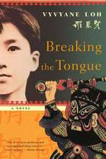 Breaking the Tongue – A Novel