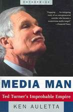 Media Man – Ted Turner′s Improbable Empire