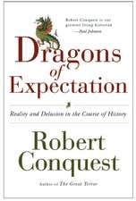 The Dragons of Expectation – Reality and Delusion in the Course of History