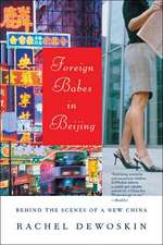 Foreign Babes in Beijing – Behind the Scenes of a New China