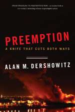 Preemption – A Knife That Cuts Both Ways
