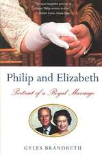 Philip and Elizabeth – Portrait of a Royal Marriage