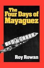 The Four Days of Mayaguez