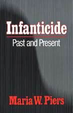 Infanticide – Past and Present