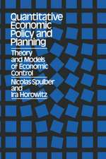 Quantitative Economic Policy and Planning