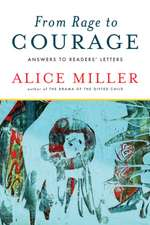 From Rage to Courage – Answers to Readers′ Letters
