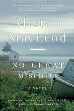 No Great Mischief – A Novel