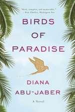 Birds of Paradise – A Novel