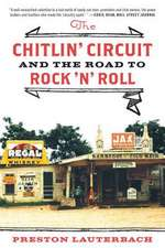 The Chitlin′ Circuit – And the Road to Rock ′n′ Roll