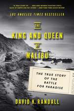 The King and Queen of Malibu – The True Story of the Battle for Paradise