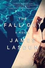 The Fall Guy – A Novel