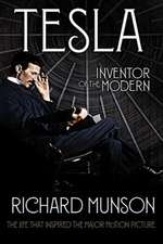 Tesla – Inventor of the Modern