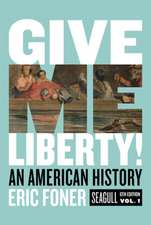 Give Me Liberty! – An American History