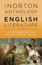 The Norton Anthology of English Literature – The Restoration and the Eighteenth Century, 10th Edition Vol C