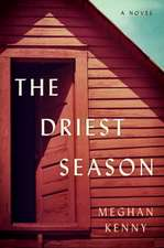 The Driest Season – A Novel