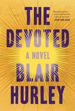 The Devoted – A Novel