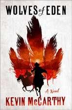 Wolves of Eden – A Novel