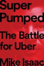 Super Pumped – The Battle for Uber