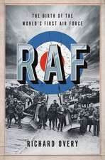 RAF – The Birth of the World`s First Air Force