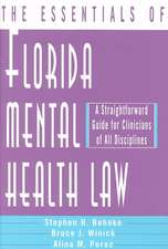 Florida Mental Health Law – A Straightforward Guide for Clinicians of All Disciplines