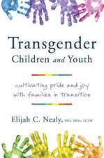 Transgender Children and Youth – Cultivating Pride and Joy with Families in Transition