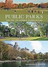 Public Parks – The Key to Livable Communities