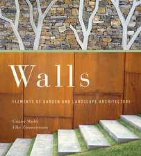 Walls – Elements of Garden and Landscape Architecture