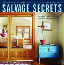 Salvage Secrets – Transforming Reclaimed Materials  into Design Concepts