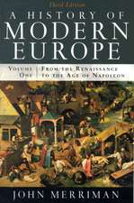 A History of Modern Europe 3e V 1