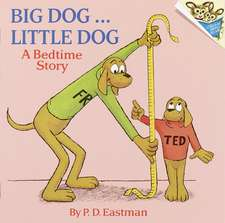 Big Dog... Little Dog:  A Bedtime Story