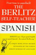 The Berlitz Self-Teacher:  Spanish