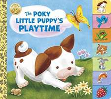 The Poky Little Puppy's Playtime