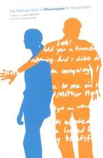 The Methuen Book of Monologues for Young Actors:  Hernani, Marion de Lorme, Lucrece Borgia, Ruy Blas