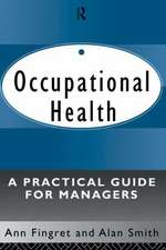 Occupational Health: A Practical Guide for Managers