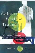 The Inner World of Trauma