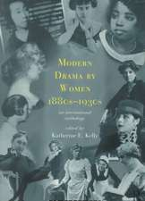 Modern Drama by Women 1880s-1930s