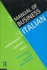 The Manual of Business Italian:  A Comprehensive Language Guide