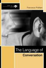 The Language of Conversation