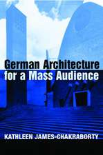 German Architecture for a Mass Audience:  Hist&crit Pt2 V7
