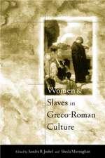 Women and Slaves in Greco-Roman Culture