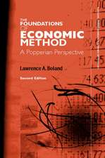 The Foundations of Economic Method:  A Popperian Perspective