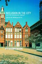 Inclusion in the City:  Selection, Schooling and Community