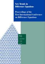 New Trends in Difference Equations:  Proceedings of the Fifth International Conference on Difference Equations Tampico, Chile, January 2-7, 2000