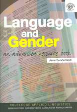 Language and Gender:  An Advanced Resource Book