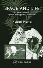 Space and Life:  An Introduction to Space Biology and Medicine