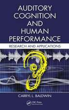 Auditory Cognition and Human Performance:  Research and Applications