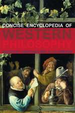 The Concise Encyclopedia of Western Philosophy and Philosophers:  Practical Strategies for Learning Support