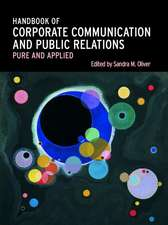 Handbook of Corporate Communication and Public Relations:  Pure and Applied