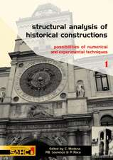 Structural Analysis of Historical Constructions - 2 Volume Set:  Possibilities of Numerical and Experimental Techniques - Proceedings of the Ivth Int.